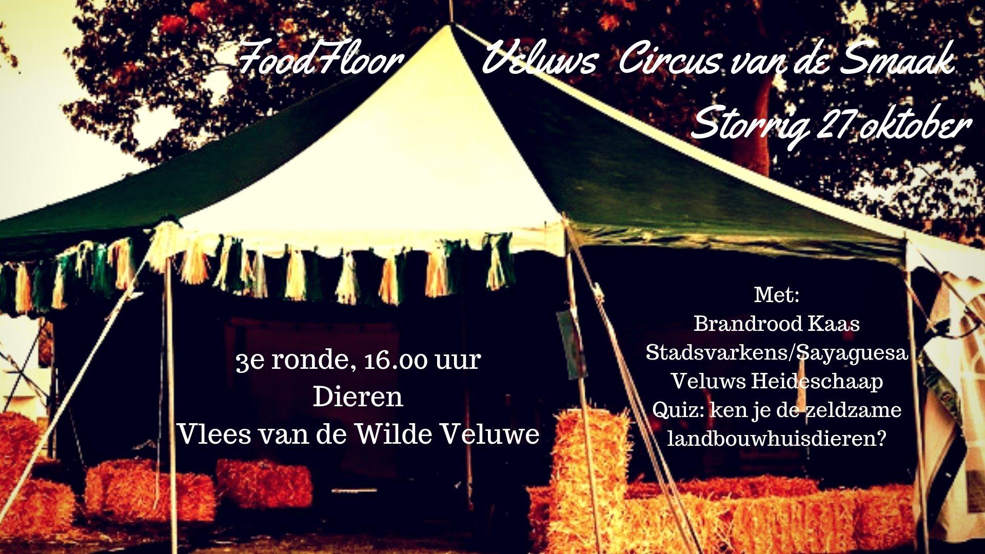 ronde 3 FoodFloor Veluws Circus van de Smaak